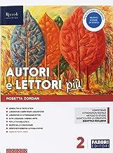 Scaricare Libri Autori e lettori più. Con Quaderno e Letteratura. Per la Scuola media. Con ebook. Con espansione online. Con DVD-ROM: 2 PDF