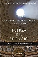 Fuerza Del Silencio 4ᆭ Ed: Frente a la dictadura del ruido (Mundo y Cristianismo)