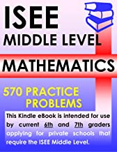 ISEE Middle Level Mathematics – 570 Practice Problems