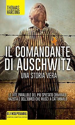 Il comandante di Auschwitz (eNewton Saggistica)