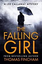The Falling Girl (A Private Investigator Mystery Series of Crime and Suspense, Lee Callaway #3)