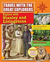 Explore with Stanley and Livingstone (Travel with the Great Explorers)