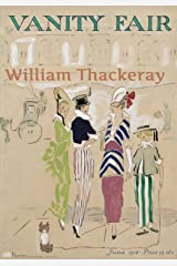 Vanity Fair: A Novel Without A Hero (with Original Illustrations, and Audiobook link) Kindle Edition