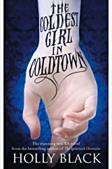The Coldest Girl in Coldtown Kindle Edition