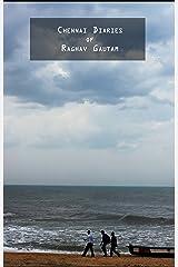 Chennai Diaries Kindle Edition