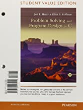 Problem Solving and Program Design in C: Student Value Edition