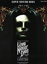 Best love never dies book by andrew lloyd webber Reviews