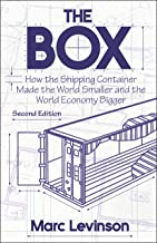 The Box: How the Shipping Container Made the World Smaller and the World Economy Bigger – Second Edition with a new chapter by the author PDF