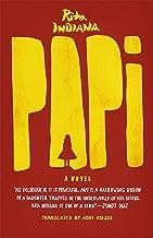 Papi: A Novel