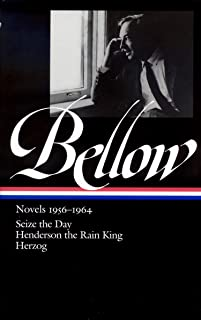Saul Bellow: Novels 1956-1964: Seize the Day, Henderson the Rain King, Herzog (Library of America)