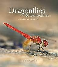 Dragonflies and Damselflies: A Natural History