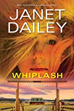 Whiplash: An Exciting & Thrilling Novel of Western Romantic Suspense (The Champions Book 2)