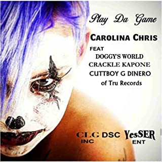 Play da Game (feat. Doggy`s World, Crackle Kapone & Cuttboy G Dinero) [Explicit]