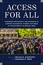 Access for All: Expanding Opportunity and Programs to Support Successful Student Outcomes at the University of Nevada, Reno