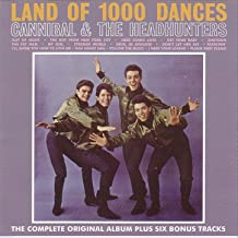 cannibal & the headhunters land of 1000 dances