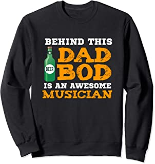 Dad Bod Funny Musician Fathers Day Gifts Birthday Christmas Sweatshirt