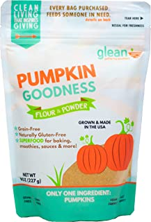 Glean Pumpkin Goodness | Gluten Free Pumpkin Flour and Powder | Paleo, Vegan, Low Carb, Low Sugar | Great for baking breads, pumpkin muffins, and cookies | 8 oz