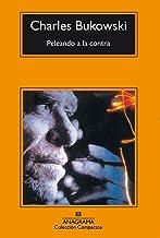 Peleando a la contra (Compactos nº 157) (Spanish Edition)