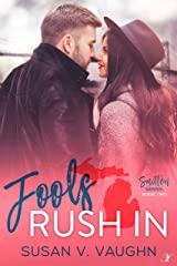 Fools Rush In (Smitten Series Book 2) Kindle Edition