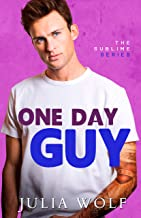 One Day Guy: A Small Town Romantic Comedy (The Sublime Book 1)