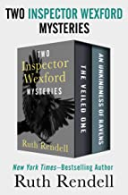 Two Inspector Wexford Mysteries: The Veiled One and An Unkindness of Ravens (The Inspector Wexford Mysteries)