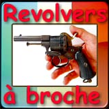 Les revolvers à cartouches à bro...