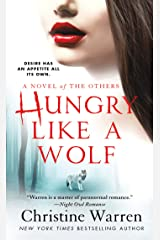 Hungry Like a Wolf: A Novel of The Others Kindle Edition