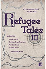 Refugee Tales: Volume III Kindle Edition