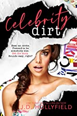 Celebrity Dirt: A Fake Relationship Romantic Suspense Comedy Kindle Edition