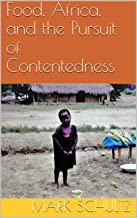 Food, Africa, and the Pursuit of Contentedness