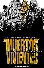 Los muertos vivientes (Edición integral) nº 02/08 (Los Muertos Vivientes (The Walking Dead Cómic))