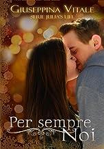 Permalink to Per sempre Noi: Julia's life volume unico PDF
