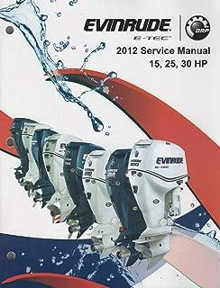 2012 EVINRUDE OUTBOARD 15, 25, 30 HP E-TEC SERVICE MANUAL 5008732 NEW (870)