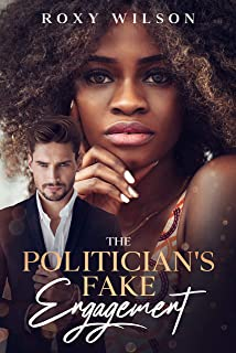 The Politician's Fake Engagement: A BWWM Secret Baby Romance