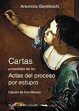 Cartas precedidas de las actas del proceso por estupro (Cuadernos Arte Cátedra)