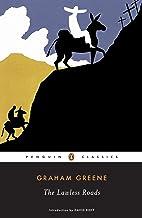 The Lawless Roads (Penguin Classics)