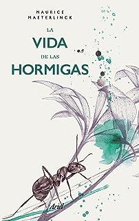 La vida de las hormigas (Spanish Edition)