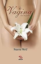 Vagina, uma biografia
