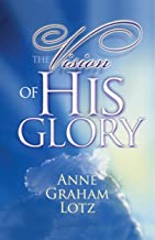 The Vision of His Glory
