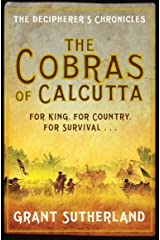 The Cobras of Calcutta (The Decipherer's Chronicles Book 1) Kindle Edition