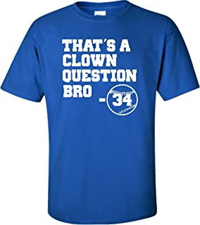 Youth That's A Clown Question Bro T-Shirt