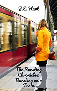 The Bursting Chronicles: Bursting on a Train (English Edition)