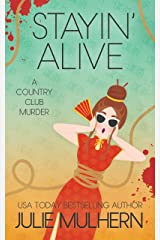 Stayin' Alive (The Country Club Murders Book 10) Kindle Edition