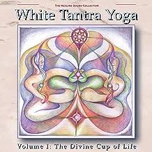 White Tantra Yoga,Vol. 1