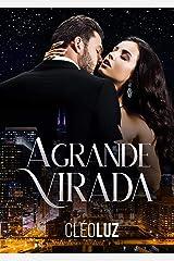 A GRANDE VIRADA - MILIONÁRIOS DE CHICAGO eBook Kindle