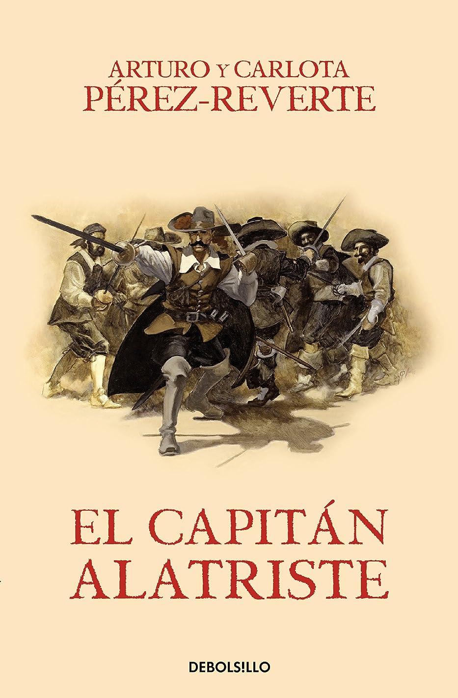 El capitán Alatriste / Captain Alatriste (Capitán Alatriste #1) (Spanish Edition)