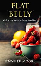 Flat Belly Start Losing Weight Right Now!: Flat Belly Overnight, Diet, Cleanse, Smoothies, Flat Belly Breakthrough