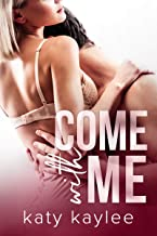 Come with Me (Second Chances Forever Book One 1) (English Edition)