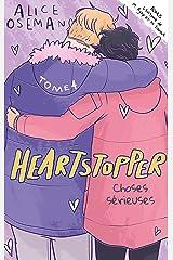Heartstopper - Tome 4 - Choses sérieuses Format Kindle