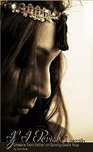 If I Perish, I Perish: Lessons from Esther on Serving God's Way (A 4-Week Mini Study)